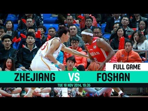 CBA 2014 2015 - Zhejiang VS Foshan - Round 8 - Tuesday 18 November 2014