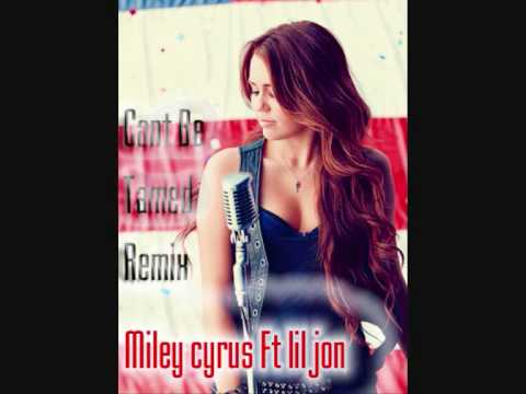 Miley cyrus cant be tamed remix ft lil' jon!!! With lyrics And download link! HD
