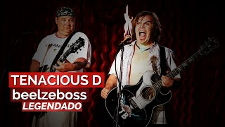 Tenacious D - Beelzeboss (The Final Showdown) [Legendado pt-br]