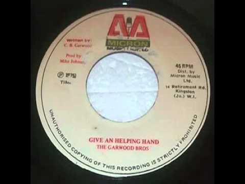 Garwood Bros - Give an Helping Hand