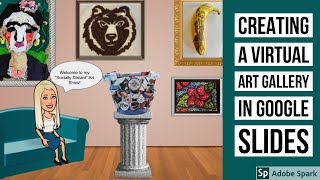 Create A Virtual Art Gallery Using Google Slides