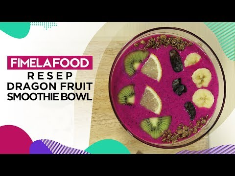 Fimela Food: Resep Buka Puasa Dragon Fruit Smoothie Bowl