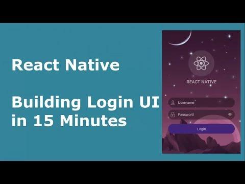 React Native - Building Login UI In 15 Minutes