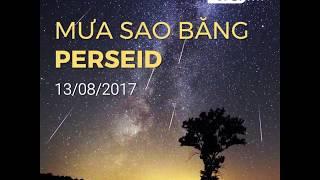 Quan sát mưa sao băng Perseid vào rạng sáng 13/8
