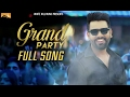 Grand Party (Full Song) | Pavvy Dhanjal | Latest Punjabi Songs | White Hill Music