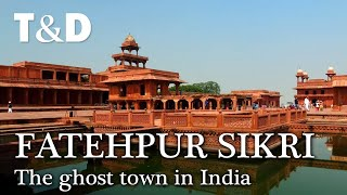 Fatehpur Sikri - Tourist Guide - India
