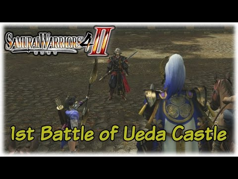 Samurai Warriors 4-II: Trials of Trust; 1st Battle of Ueda Castle