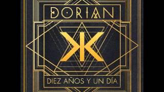 Dorian - Diez Años y Un Día (Álbum Completo)
