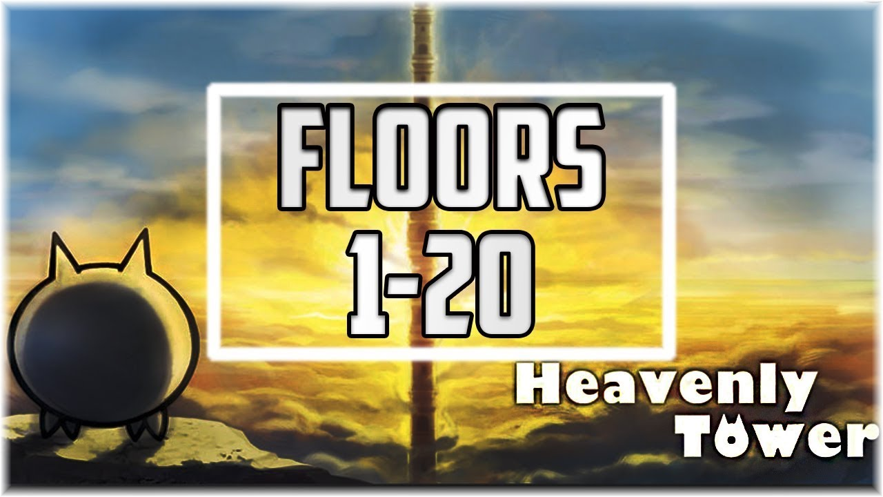 The Battle Cats Heavenly Tower Floors 1 20 Youtube