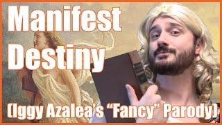 manifest destiny fancy parody mrbettsclass