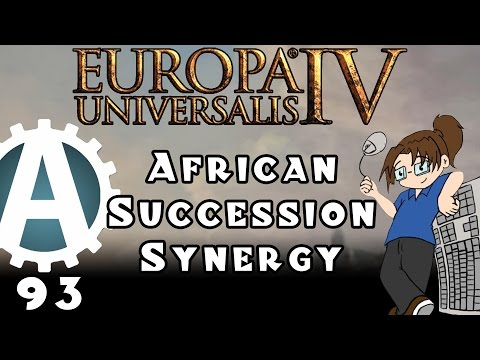 Europa Universalis IV African Succession Synergy Part 93