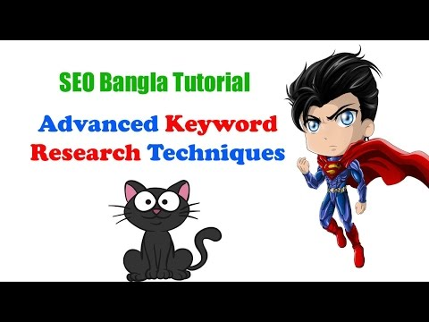 SEO Advanced Keyword Research Techniques | Keyword Research Bangla Tutorial