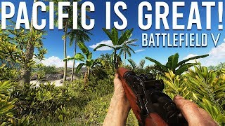 The Pacific is great! - Battlefield V