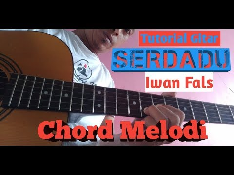 Tutorial Gitar - SERDADU (Iwan Fals)
