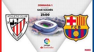 Jornada 1 de LaLiga Santander Athletic-Barcelona I Radio MARCA