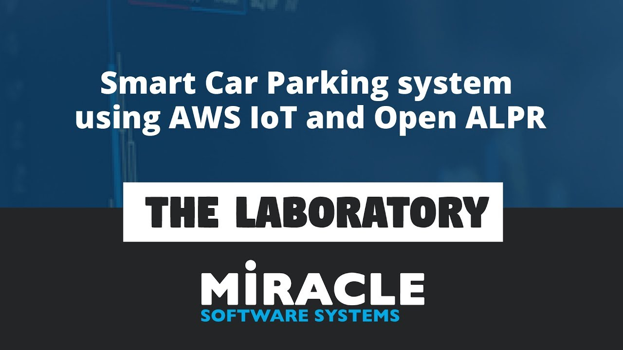 Smart Car Parking system using AWS IoT and Open ALPR