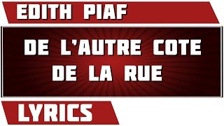 Watch Edith Piaf De Lautre Cote De La Rue video