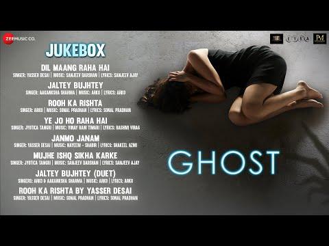 Ghost - Full Movie Audio Jukebox   Vikram Bhatt   Sanaya Irani & Shivam Bhaargava