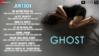 Ghost - Full Movie Audio Jukebox | Vikram Bhatt | Sanaya Irani & Shivam Bhaargava