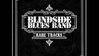 Blindside Blues Band - I Can