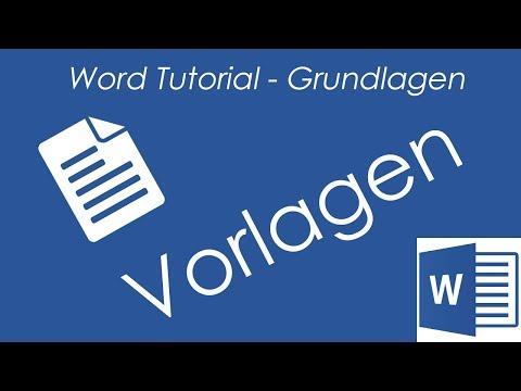 Tutorial - Word 2016 -Vorlagen erstellen / benutzten