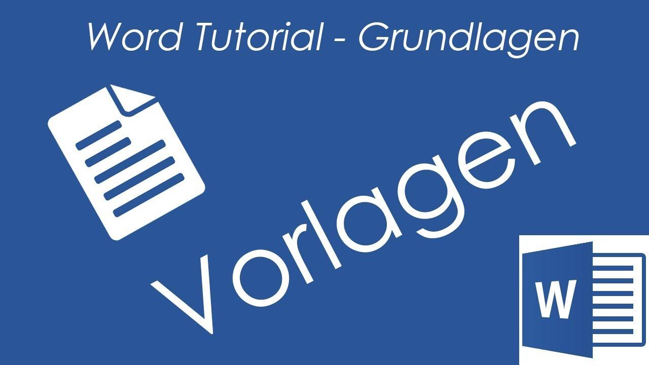 Tutorial Word 2016 Vorlagen Erstellen Benutzten