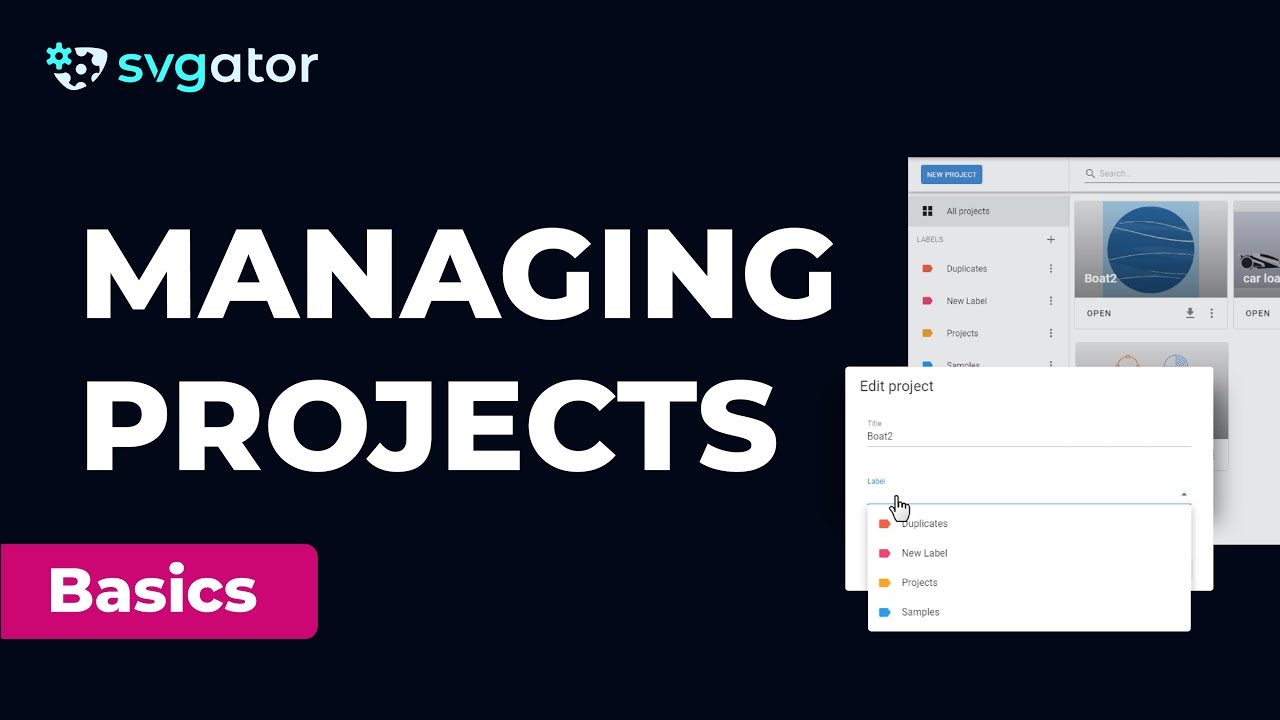 Managing Projects & Labels