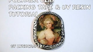 Polymer Clay Packing Tape & UV Resin tutorial
