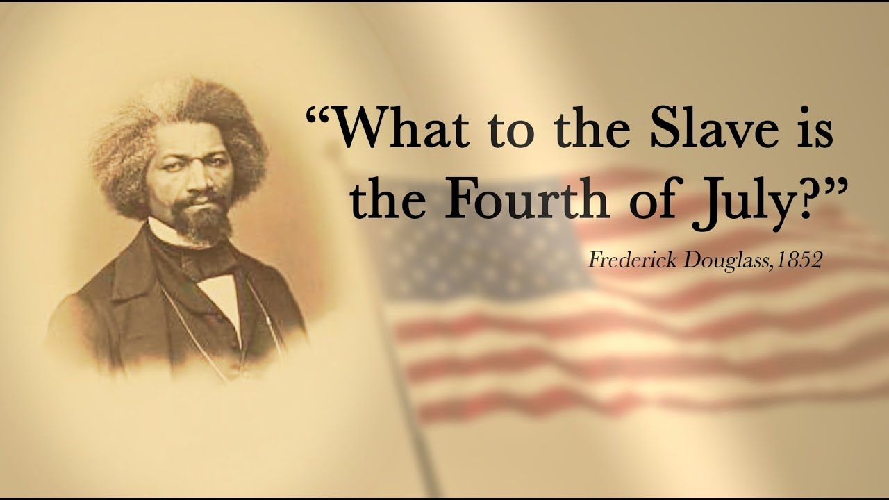 "Frederick Douglass's ""What to the Slave is the Fourth of July ..."