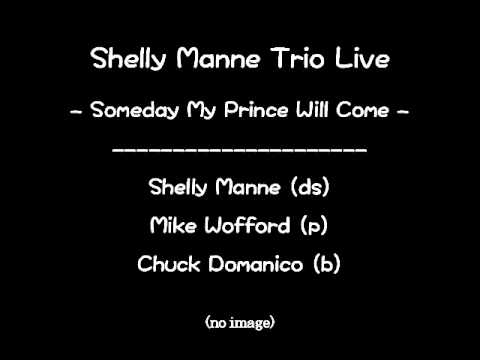Someday My Prince Will Come / Shelly Manne Trio Live