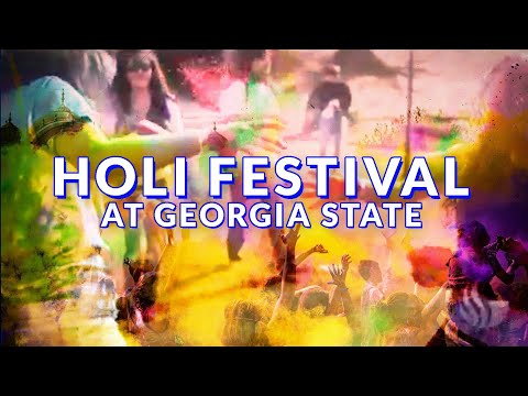 Georgia State University - Holi Festival at Georgia State University GSU News