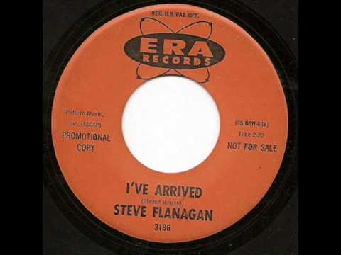 Steve Flanagan - I've Arrived