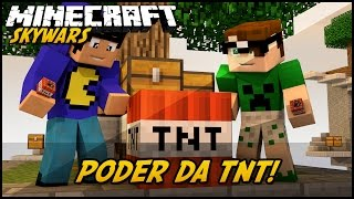 Minecraft: PODER DA TNT! (SKYWARS)