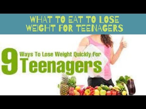 What to eat to lose weight for teenagers