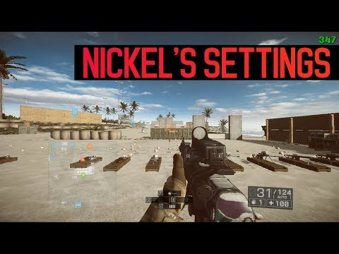 Nickel's Battlefield 4 Settings Guide