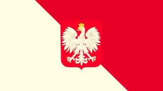 National Anthem of Poland   Mazurek Dąbrowskiego