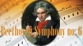 🎼 Beethoven Symphony 6 - Beethoven 6th Symphony - Best Classical Music for Relaxation and Studying