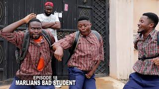 MARLIANS BAD STUDENT - QUIZ DAY - MALLEN COLLEGE ( EPISODE 22 )