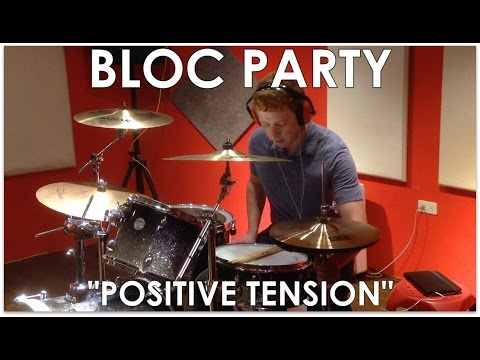 Bloc Party - Positive Tension Drum Cover