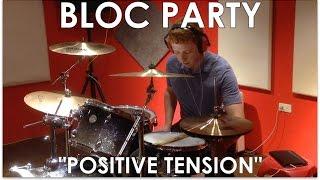 bloc party   positive tension drum cover