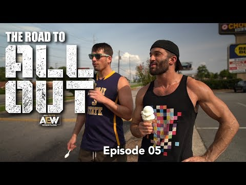 The Road to AEW All Out - Episode 05