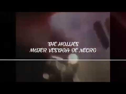 La mujer vestida de negro the hollies