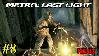 Metro Last Light Redux  Бандиты  8 16