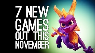 7 New Games in November 2018 for PS4, Xbox One, PC, Switch - HITMAN 2! SPYRO! FALLOUT 76!