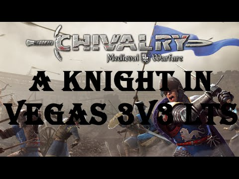 Chivalry: A Knight in Vegas 3v3 LTS Tournament FINALS | Coin Flippers (Sovereign) vs Tempest