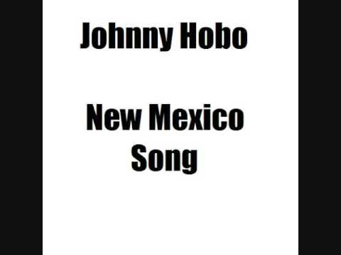Johnny Hobo - New Mexico Song