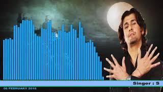 O DOOR KE MUSAFIR HUM KO BHI ( Singer, Sonu Nigam ) Rafi Ki Yaaden