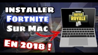 (2019) COMMENT INSTALLER FORTNITE SUR MAC EN 2 MINUTES ! (encore possible)