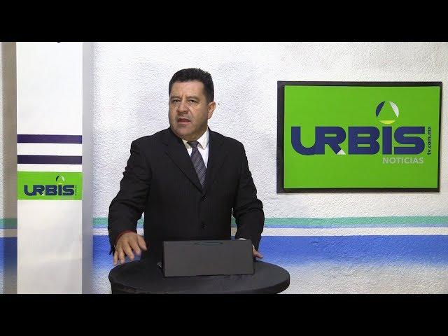 Hoy en UrbisTV Noticias 05 Julio del 2019