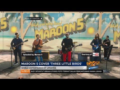 Maroon 5 Cover Lagu Bob Marley Berjudul Three Little Birds